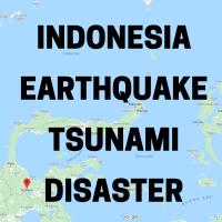 Indonesia - Emergency earthquake and tsunami